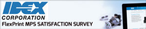 IDEX FLEXPRINT SATISFACTION SURVEY